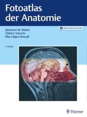 Anatomie des Menschen - Der fotografische Atlas
