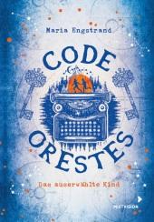 Code: Orestes - Das auserwählte Kind Cover