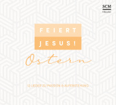 Feiert Jesus! Ostern, Audio-CD