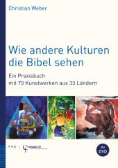 Wie andere Kulturen die Bibel sehen