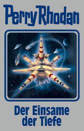 Perry Rhodan - Der Einsame der Tiefe Cover