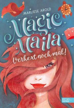 Magic Maila - Verhext noch mal!