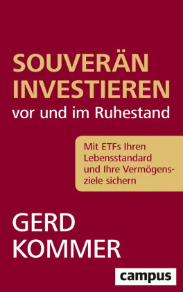 Souverän investieren vor und im Ruhestand