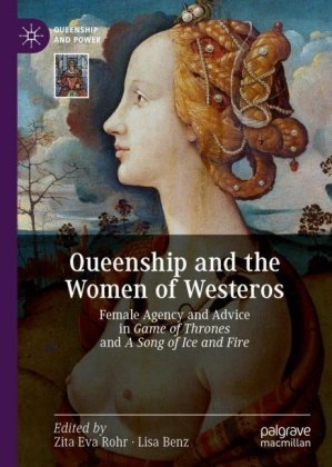 Queenship and the Women of Westeros