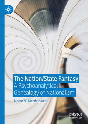The Nation/State Fantasy