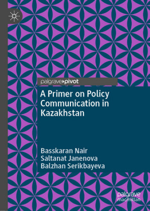 A Primer on Policy Communication in Kazakhstan