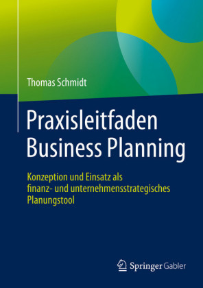 Praxisleitfaden Business Planning