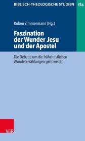 Faszination der Wunder Jesu und der Apostel