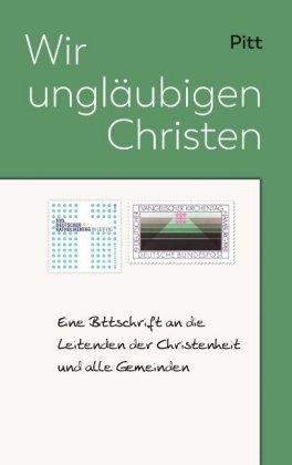 Wir ungläubigen Christen