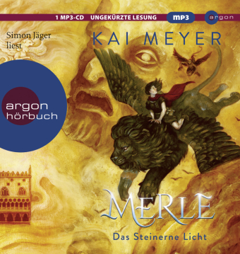 Merle. Das Steinerne Licht, 1 Audio-CD, MP3
