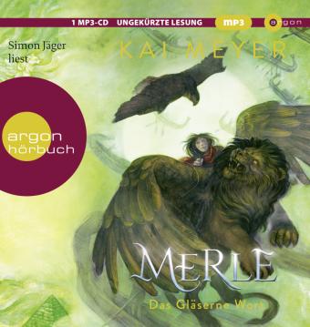 Merle. Das Gläserne Wort, 1 Audio-CD, MP3