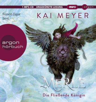 Merle. Die Fließende Königin, 1 Audio-CD, MP3