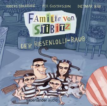Familie von Stibitz - Der Riesenlolli-Raub, 1 Audio-CD