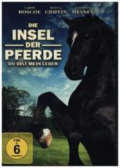 Die Insel der Pferde - Du bist mein Leben, 1 DVD