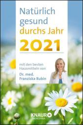 Natürlich gesund durchs Jahr 2021