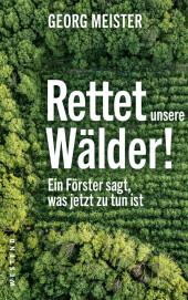 Rettet unsere Wälder!