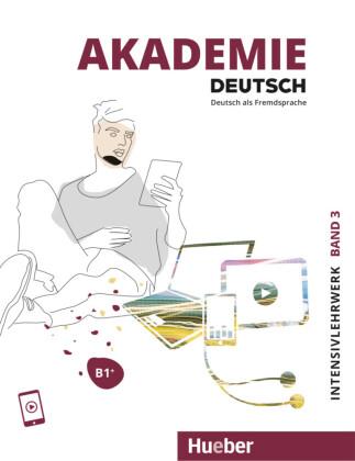 Akademie Deutsch B1+ Intensivlehrwerk mit Audios online