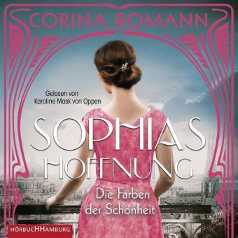 Die Farben der Schönheit - Sophias Hoffnung, 2 Audio-CD, MP3