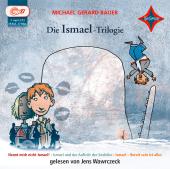 Die Ismael-Trilogie, 3 Audio-CD, MP3
