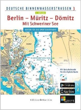 Deutsche Binnenwasserstraßen Berlin - Müritz - Dömitz / Mit Schweriner See