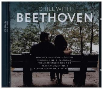 Chill With Beethoven, 2 Audio-CDs