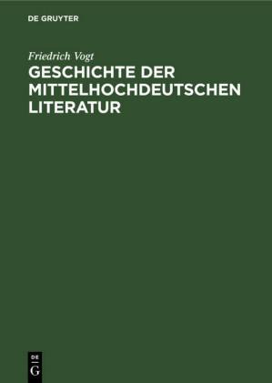 Geschichte der mittelhochdeutschen Literatur