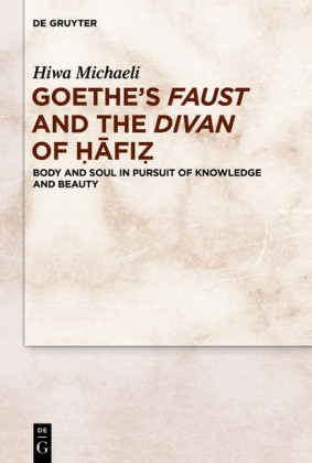 Goethe's Faust and the Divan of ??fi?