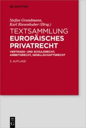 Textsammlung Europäisches Privatrecht