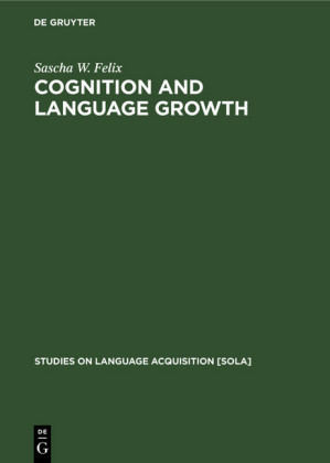 Cognition and Language Growth