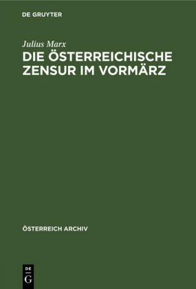 Die österreichische Zensur im Vormärz