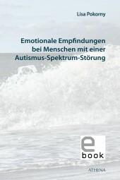 Emotionale Empfindungen bei Menschen mit Autismus-Spektrum-Störung