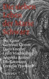 Die sieben Leben der Marie Schwarz