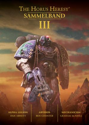 Horus Heresy - Sammelband, Alpha Legion / Abyssus / Mechanicum