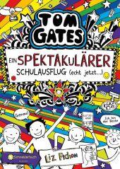 Tom Gates - Ein spektakulärer Schulausflug - echt jetzt!
