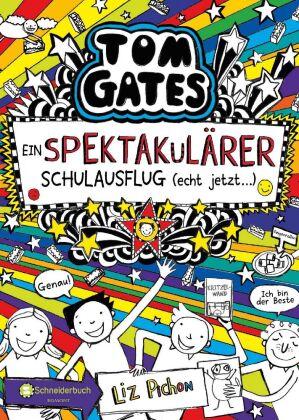 Tom Gates - Ein spektakulärer Schulausflug (echt jetzt...)