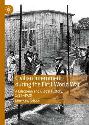 Civilian Internment during the First World War