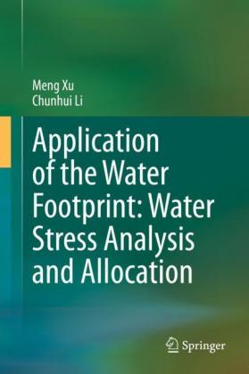 Application of the Water Footprint: Water Stress Analysis and Allocation