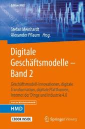 Digitale Geschäftsmodelle - Band 2