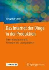 Das Internet der Dinge in der Produktion