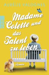 Madame Colette und das Talent zu leben Cover