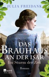 Das Brauhaus an der Isar: Im Sturm der Zeit Cover