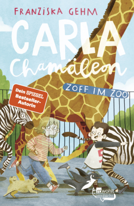 Carla Chamäleon - Zoff im Zoo