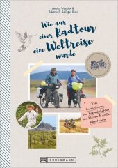 Wie aus einer Radtour eine Weltreise wurde Cover