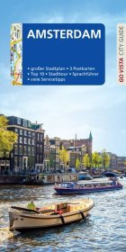 GO VISTA: Reiseführer Amsterdam, m. 1 Karte