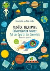 Verrückt nach Mathe - Geheimnisvoller Kosmos: Auf den Spuren der Geometrie Cover