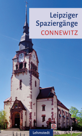 Leipziger Spaziergänge - Connewitz
