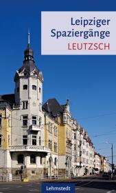 Leipziger Spaziergänge - Leutzsch