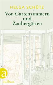 Von Gartenzimmern und Zaubergärten Cover