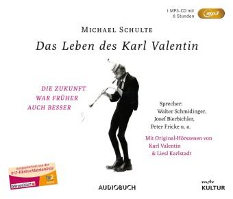 Das Leben des Karl Valentin (Sonderausgabe), 1 Audio-CD, MP3