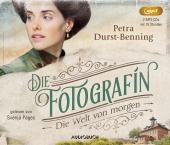 Die Fotografin - Die Welt von Morgen, 2 Audio-CD, MP3 Cover